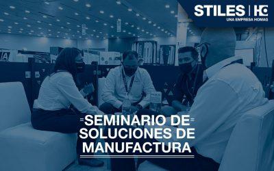 Stiles Machinery México en el Seminario de Manufactura 2021